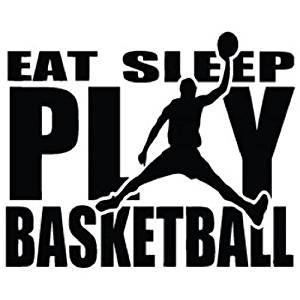 Eat Sleep Play Basketball Decal Vinyl Car Ipad Laptop Window Wall Bumper Sticker