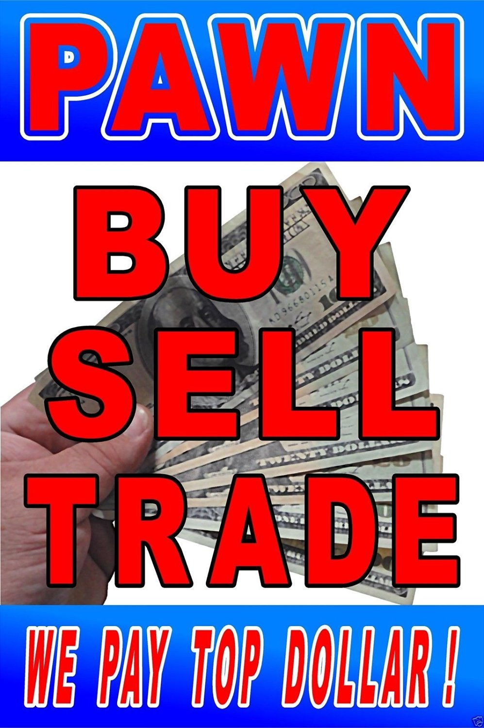 "Advertising Poster 24""X36"" Pawn Buy Sell Trade - Pawn Shop Signs - Consignment"