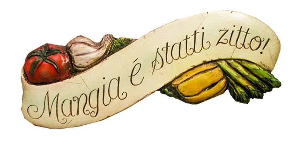 Buy Italian Wall Plaque Mangia E Statti Zitto In Cheap Price