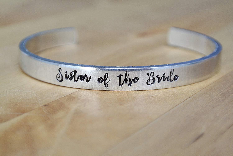 Sister of the Bride Bracelet | Sister Gift | Hand Stamped Cuff Bracelet | Hand Stamped Jewelry | Wedding Jewelry | Sister of the Bride Gift