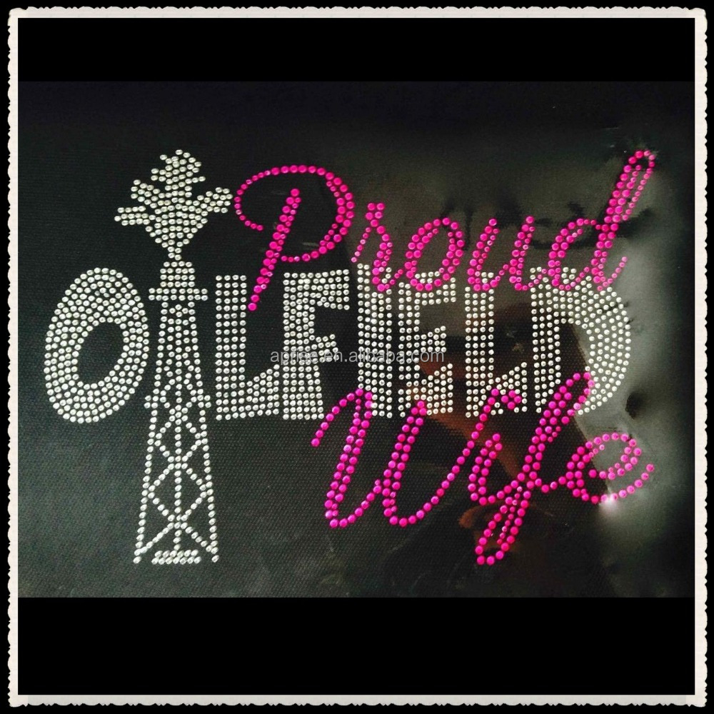 Aprise - Spoiled oil Proud oilfield wife Hotfix Rhinestone heat Transfer iron on motif