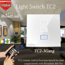 Broadlink TC2 3 Gang Wireless Remote Control Wifi Wall Smart Touch Screen Switch 433MHZ Smart Home Automation English Version