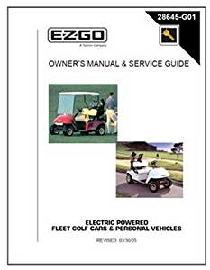 EZGO 2001-2006 Owner's Manual and Service Guide for Electric Fleet/Freedom Golf Cars/Personal Vehicle