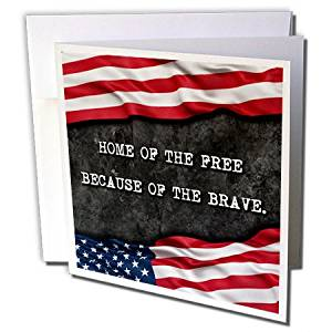 "3dRose Home Of The Free Because Of The Brave. Patriotic Quote. - Greeting Cards, 6"" x 6"", Set of 6 (gc_237417_1)"