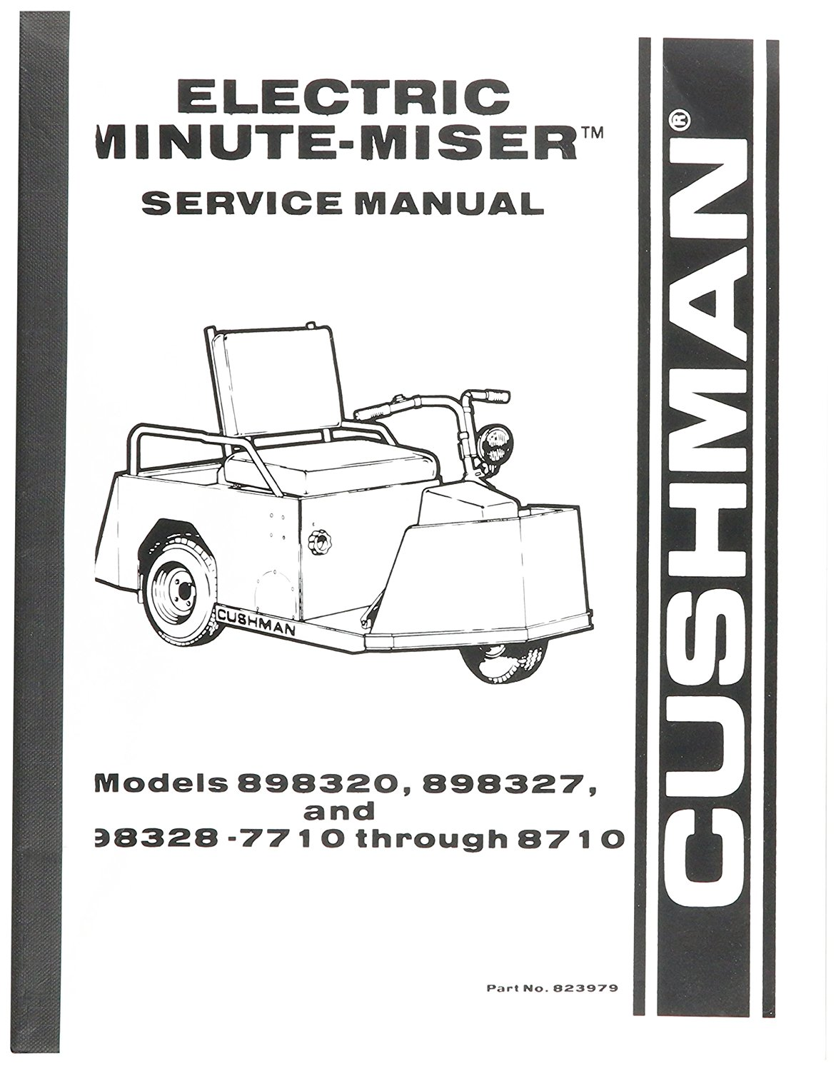 Get Quotations · EZGO 823979 1977-1987 Service Manual for Cushman Electric  Powered Minute Miser