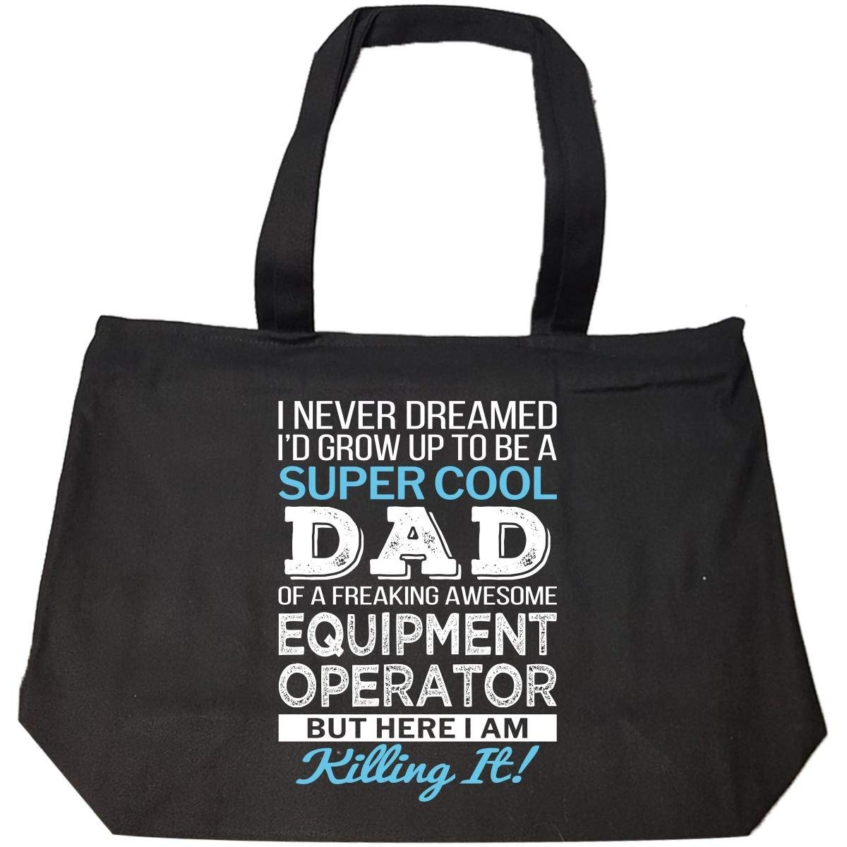 Super Cool Dad Of Awesome Equipment Operator Dad Funny Gift - Tote Bag With Zip