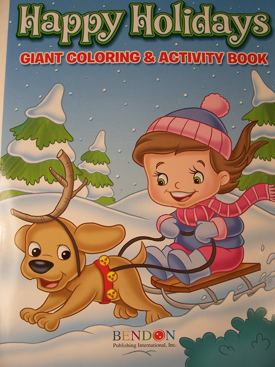 Happy Holidays 160 Page Giant Coloring and Activity Book ~ Christmas Edition (Girl and Dog Sleding)