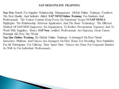 SAP SRM ONLINE TRAINING|SAP SRM TRAINING Global Online Training