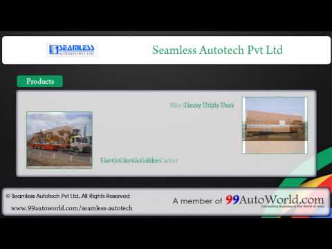 Seamless Auto Tech Pvt. Ltd. - Flat Bed Trailer, Skeletal Trailer, Container Trailer