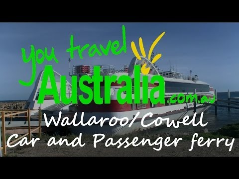 Wallaroo/Cowell - SeaSA Car and Passenger Ferry - South Australia - You Travel Australia