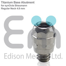 Titanium Base / Abutment for synOcta Straumann Dental Implant / Implants