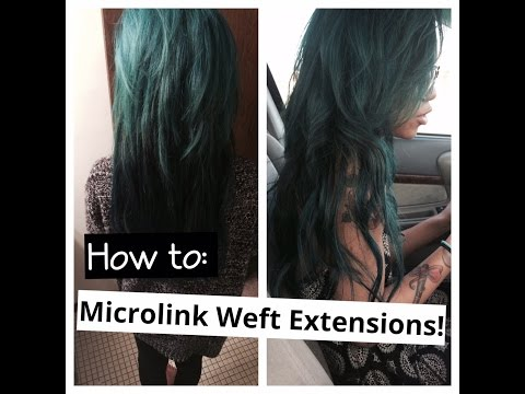 How to: Micro weft hair extensions
