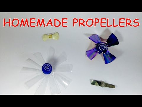 How to make PROPELLER AT HOME 4 Type Propeller )