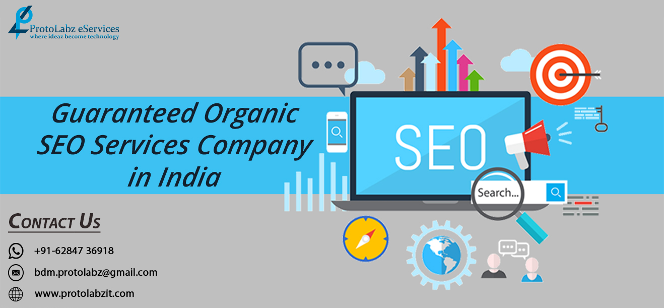 Guaranteed Organic SEO Services | Guaranteed First Page Ranking SEO and digital marketing Services by Protolabz eServices