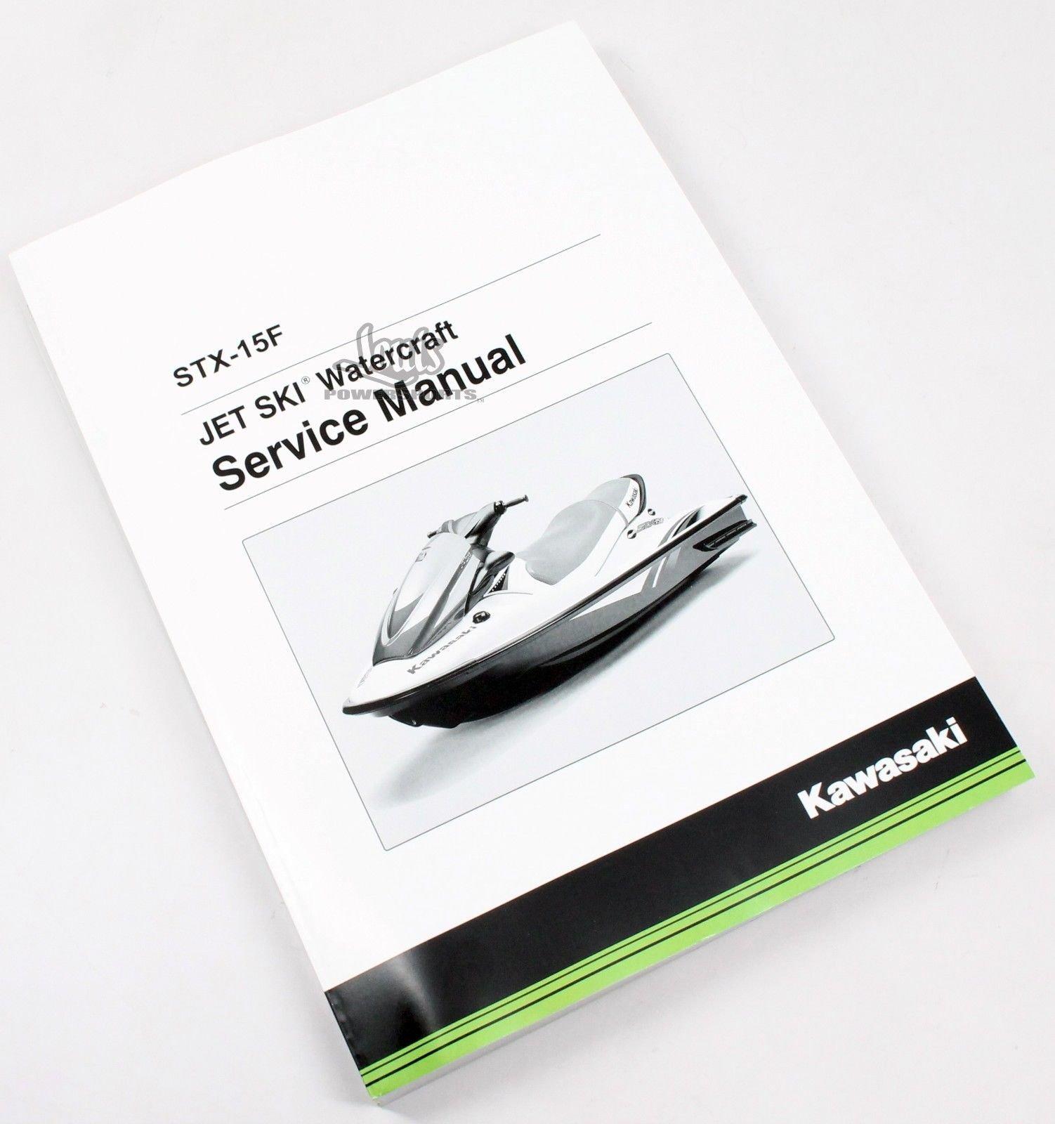 Get Quotations · Kawasaki 04-15 Jet Ski STX-15F Service Shop Repair Manual  99924-1325