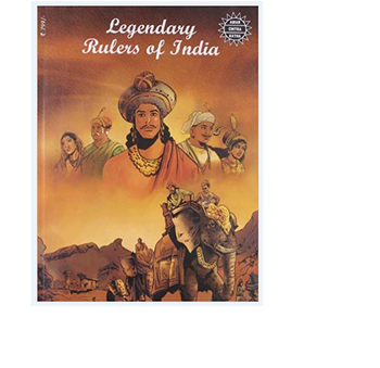 "Legendary Rulers Of India""Amar Chitra Katha' Story Books' Anant Pai' ' Books' Children Books'Comics with Animated Picture'Books"