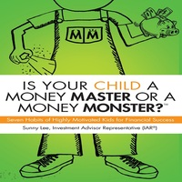 "Great kids finance book perfect for parents with little children ""Is Your Child a Money Master or a Money Monster?"