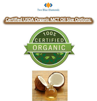 Certified Usda Organic Unflavored Mct Medium Chain Triglycerides Oil  Coconut No Palms - Buy Mct Oil,Usda Certified Organic Virgin Coconut  Oil,Organic