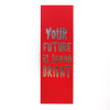 Your Future Is Soooo Bright Custom Printed Fancy Gift Bookmark Notecard