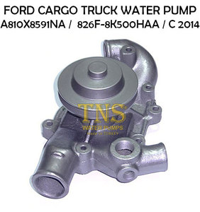 WATER PUMP FOR FORD CARGO TRUCK A810X8591NA 826F-8K500HAA